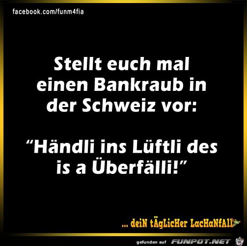 Schweizer Bankraub