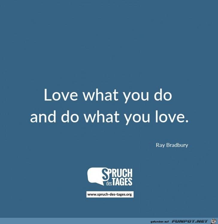 liebe was du tust und tu was du liebst
