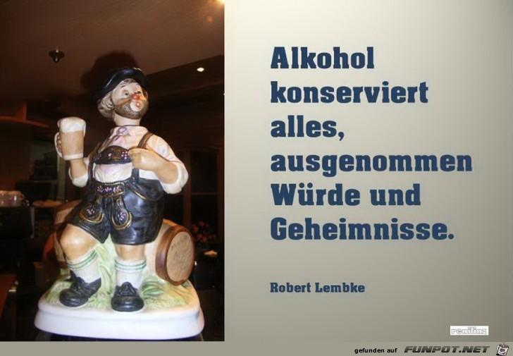 Alkohol ist nicht immer eine Lösung :-)