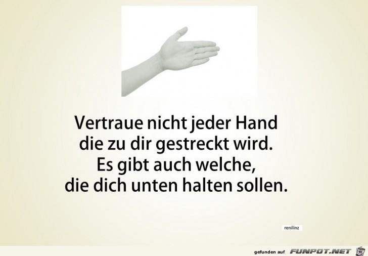 Vertraue nicht jeder Hand