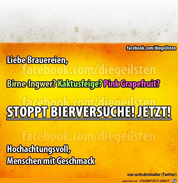stoppt Bierversuche