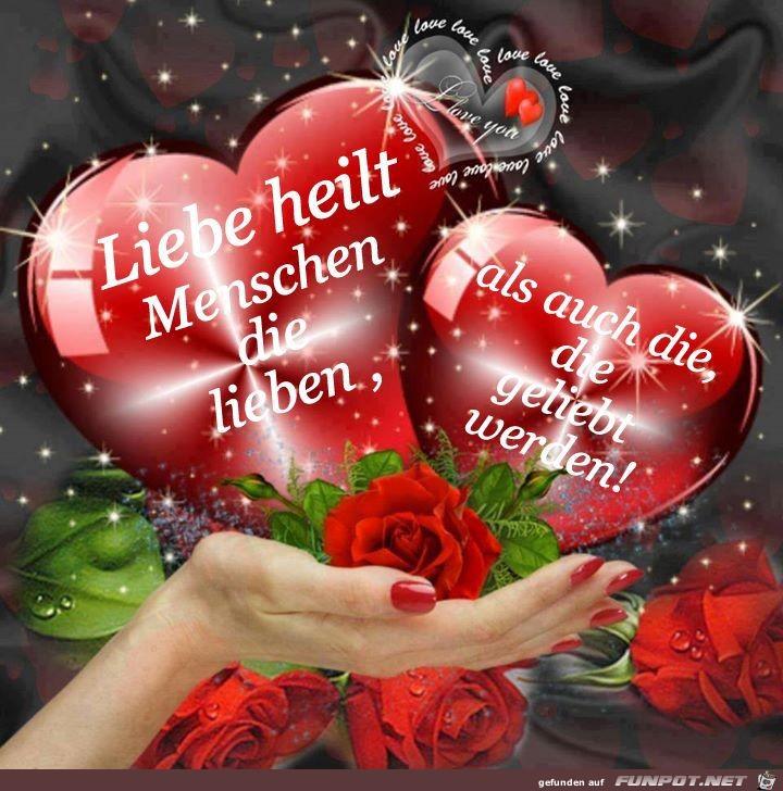 Liebe heilt Menschen, die lieben