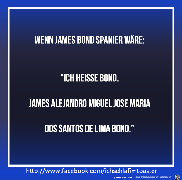 Wenn James Bond Spanier wäre