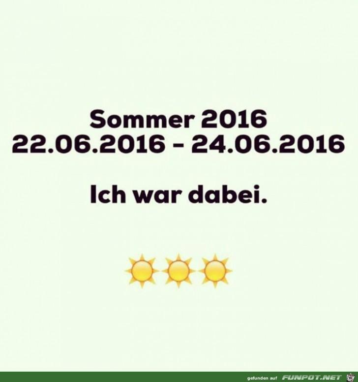 der Sommer 2016