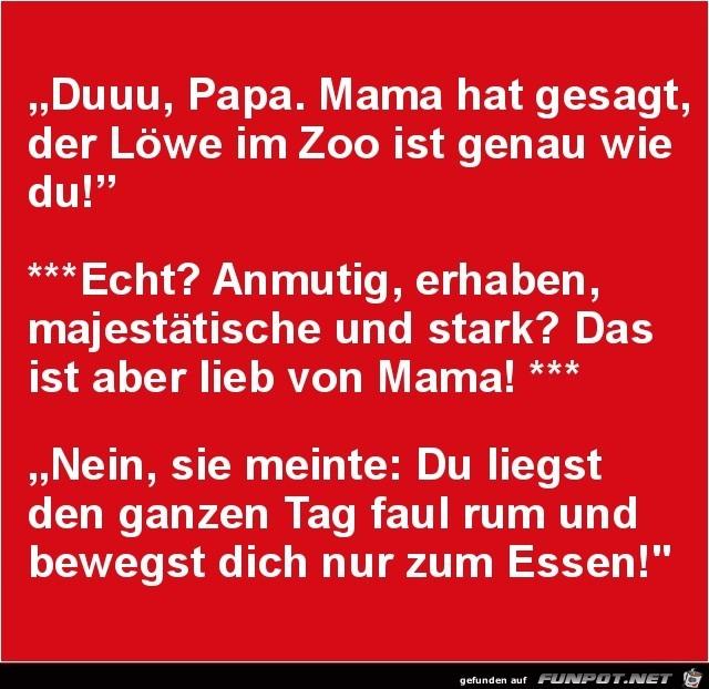 Mama hat gesagt....