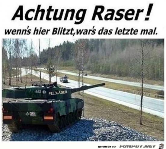 Achtung Raser!........