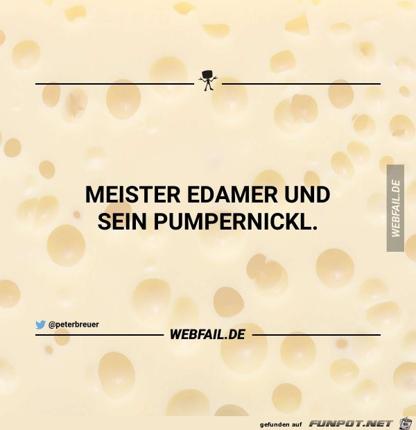 Edamer und Pumpernickl