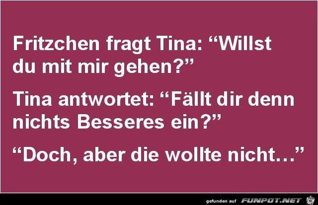 Fritzcheen fragt Tina........