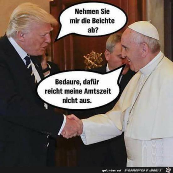 Trump will beichten.....