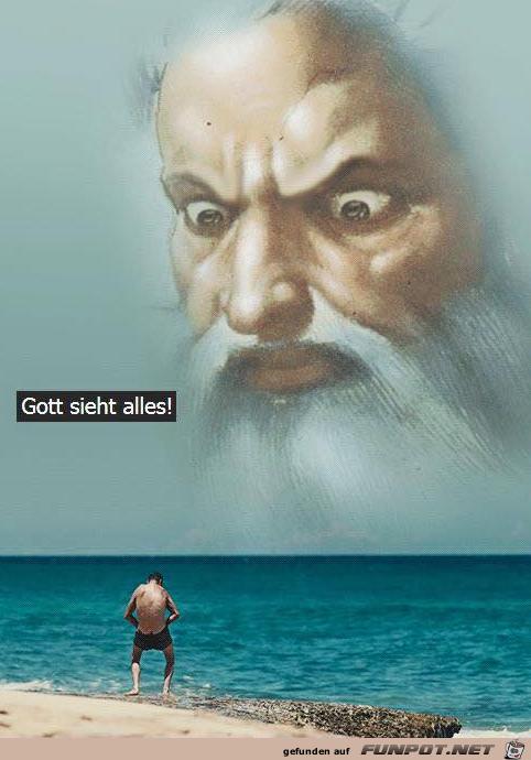 Er sieht alles