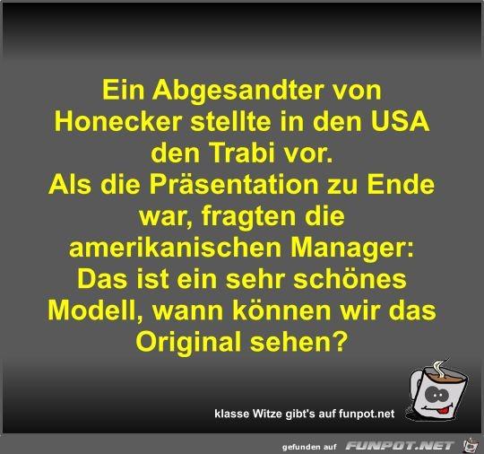 Ein Abgesandter von Honecker stellte in den USA den Trabi...