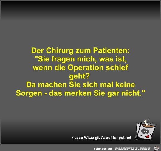 Der Chirurg zum Patienten