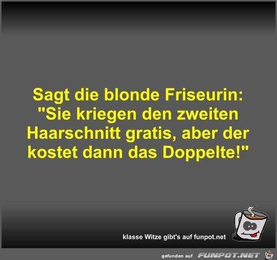 Sagt die blonde Friseurin