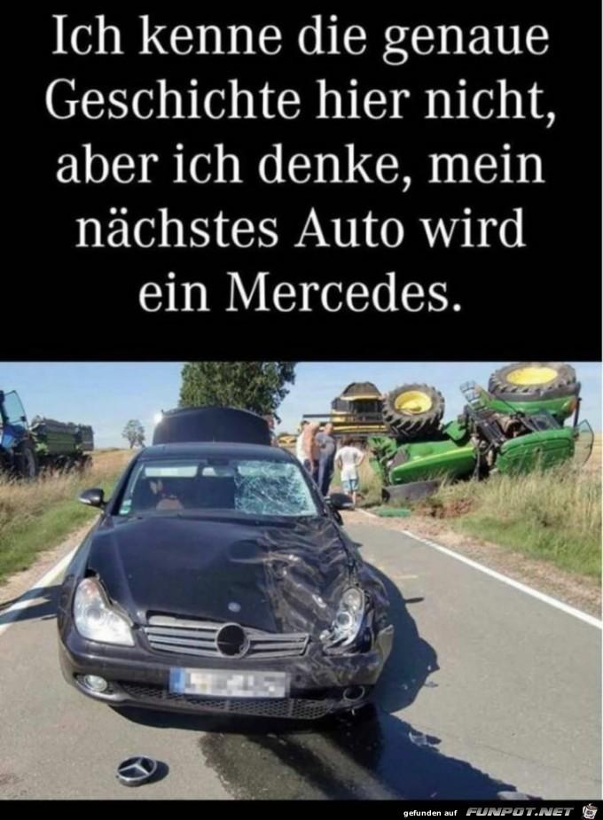 Das nächste Auto wird ein Mercedes