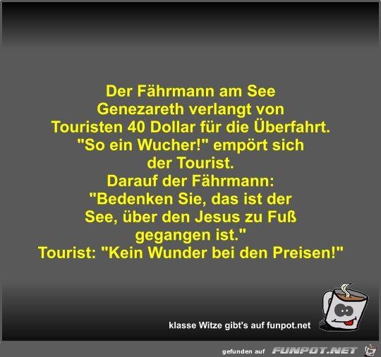 Der Fährmann am See Genezareth verlangt von Touristen 40...