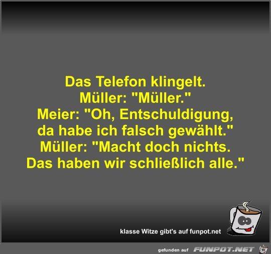 Das Telefon klingelt