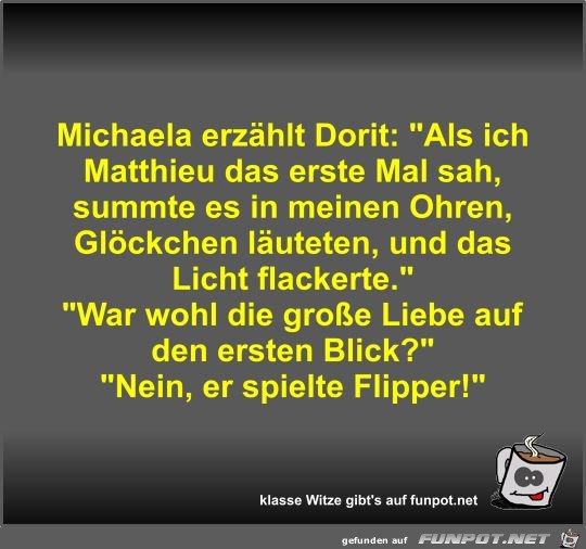 Michaela erzählt Dorit