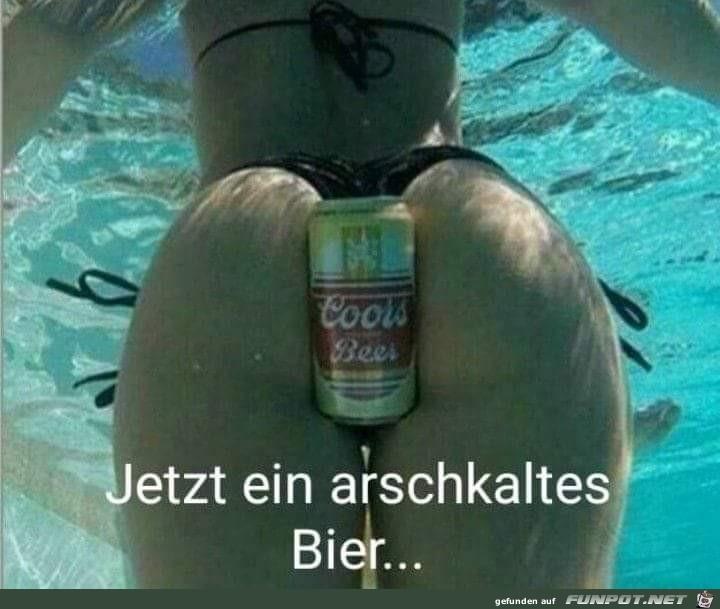 Arschkaltes Bier
