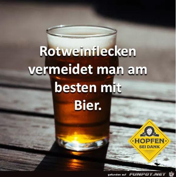 Rotweinflecken vermeidet man am besten mit Bier