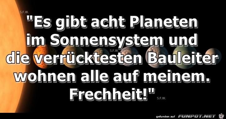 Es gibt acht Planeten