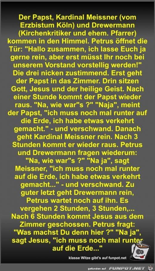 Der Papst, Kardinal Meissner (vom Erzbistum Köln) und...