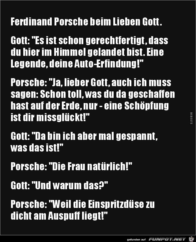 Ferdinand Porsche beim Lieben Gott.....