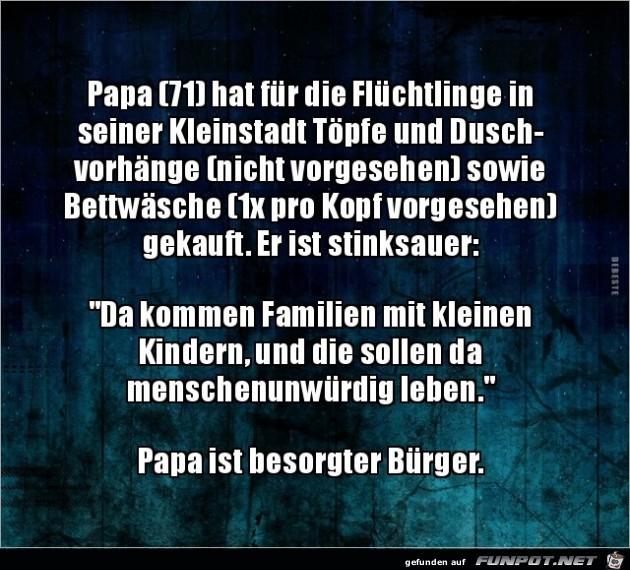 Papa ist besorgter Bürger!.....