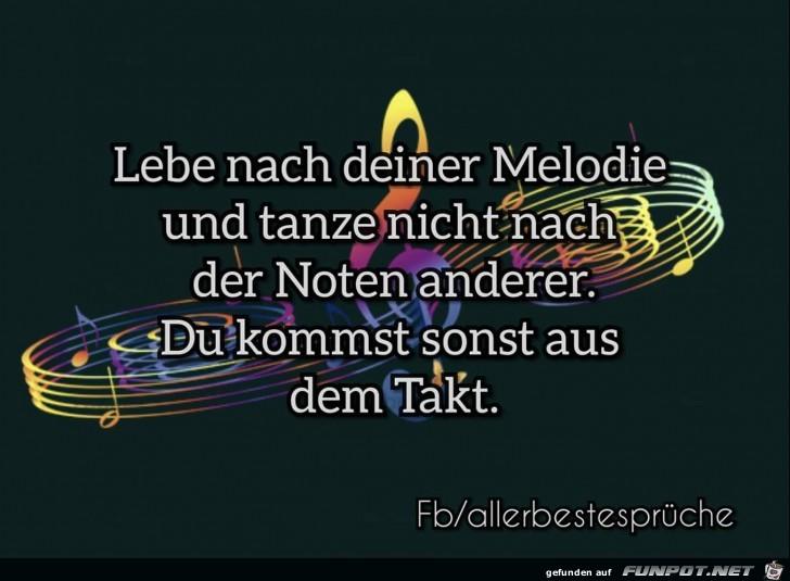lebe nach deiner Melodie