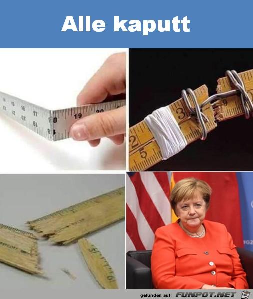 Alles kaputt