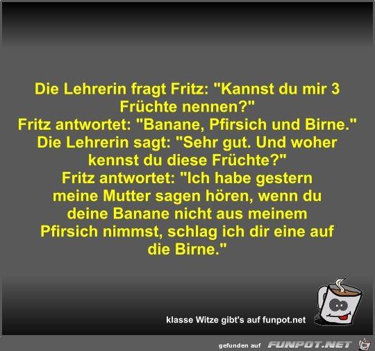Die Lehrerin fragt Fritz