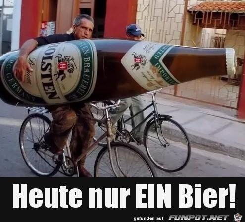 Nur ein Bier