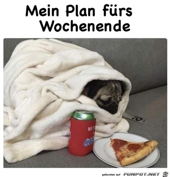 Plan fürs Wochenende