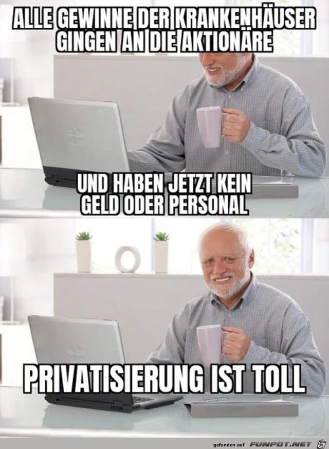 Privatisierung ist toll