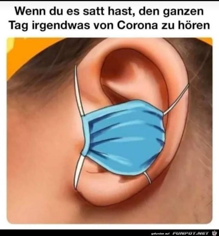 Wenn du es satt hast, den ganzen Tag was von Corona zu hören