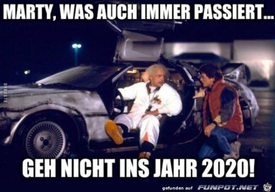 Geh nicht ins Jahr 2020