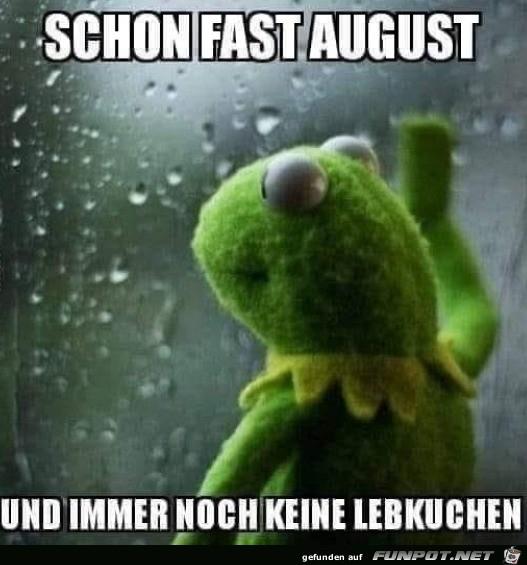 Schon fast August