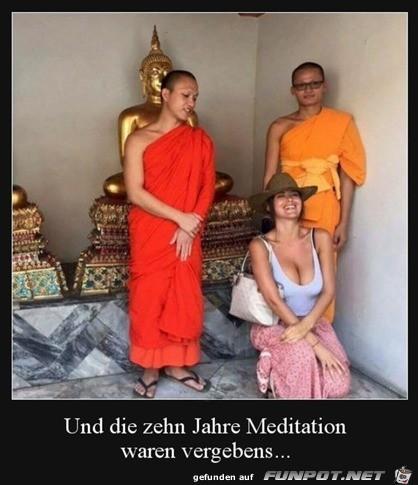 Meditation war vergebens