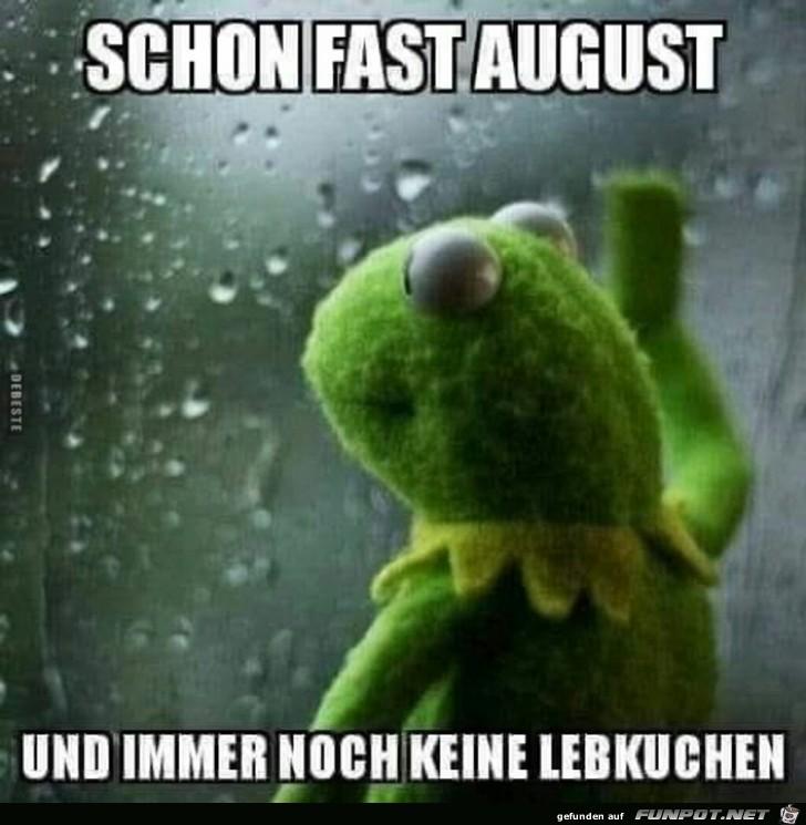 schon fast August....