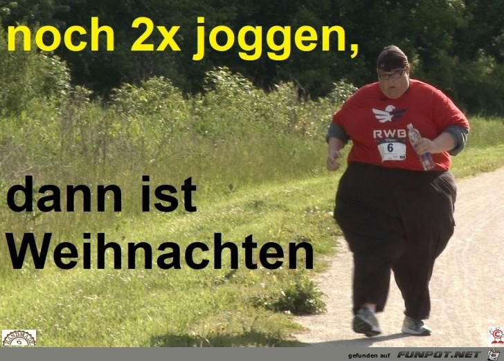 noch zweimal joggen