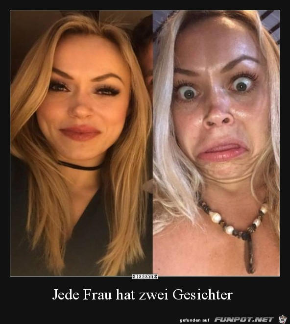 Jede Frau hat 2 Gesichter