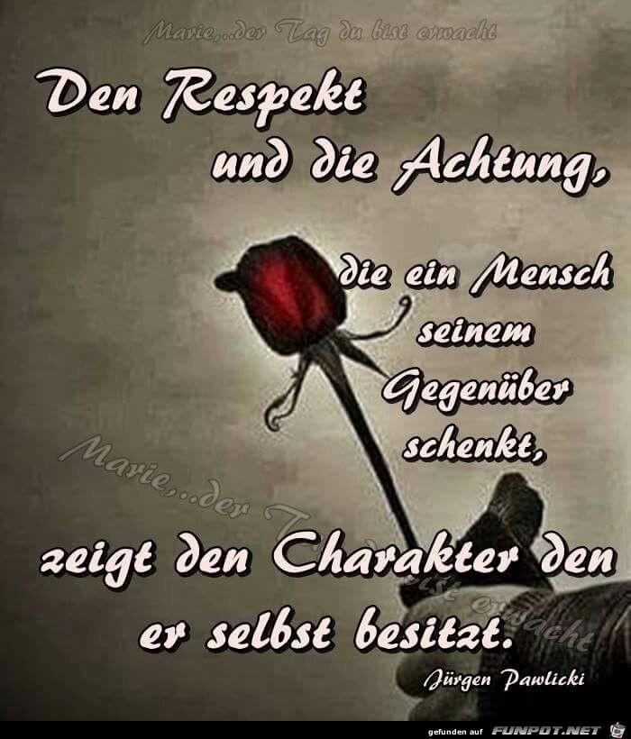 Und respekt-sprüche achtung Respekt Und