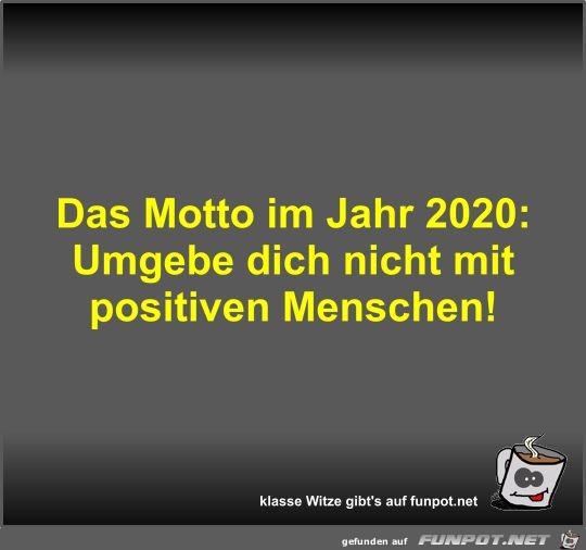 Das Motto im Jahr 2020