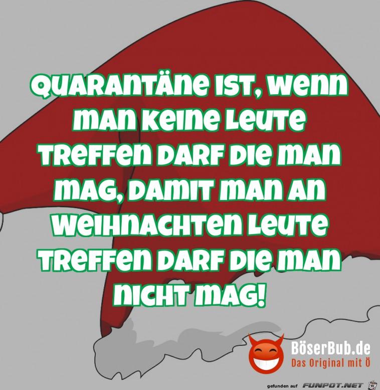 Quarantäne ist, wenn...