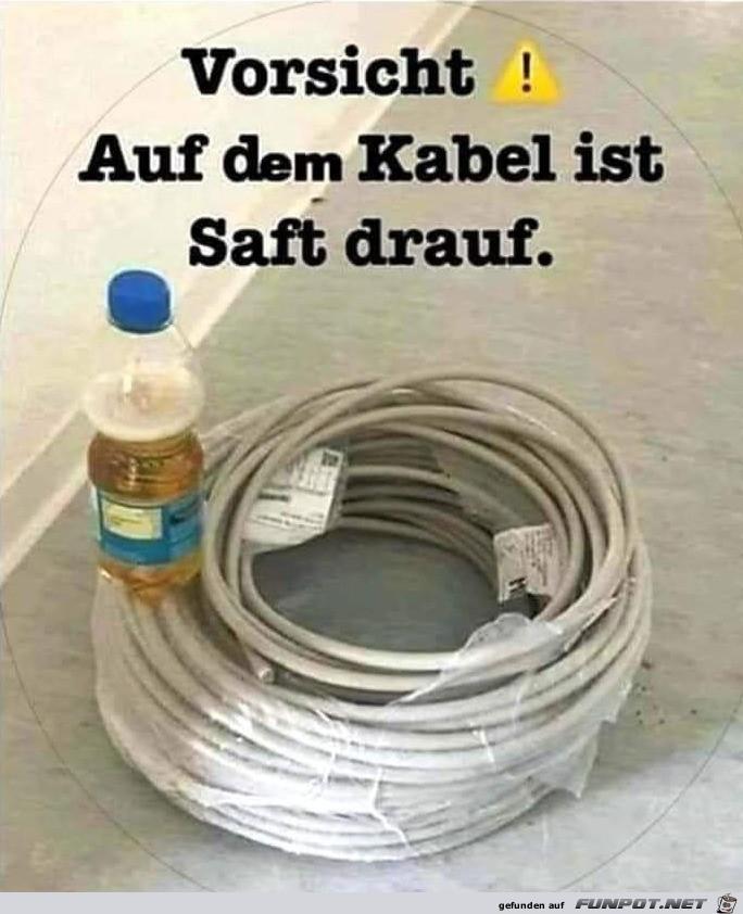 Vorsicht mit dem Kabel