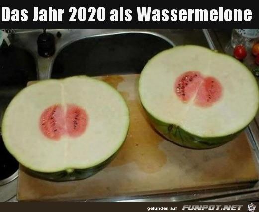 Wenn 2020 eine Wassermelone wäre