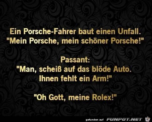 Ein Porsche-Fahrer....