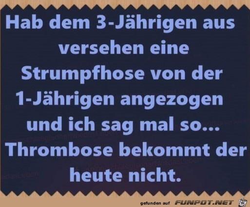 Keine Thrombose