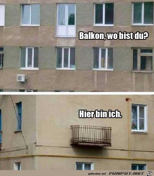 Wo ist der Balkon?