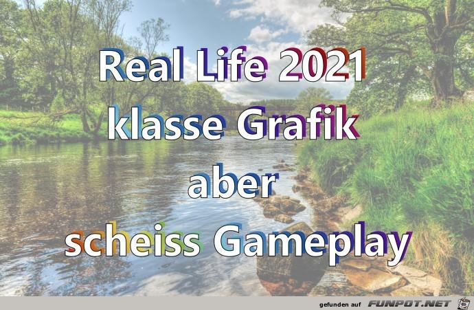 Real Life 2021