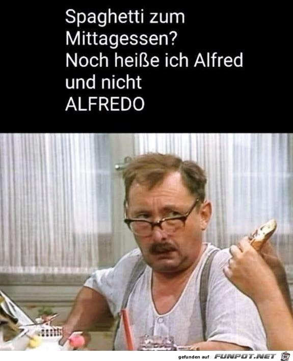 Ich heiße immer noch Alfred